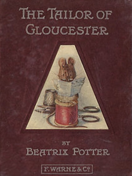 The Tailor of Gloucester was written by Beatrix Potter in 1903. This edition of the book features a mouse sitting on a spool of thread reading a newspaper.