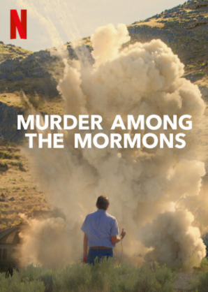 "Netflix original ""Murder Among the Mormons"" movie poster."